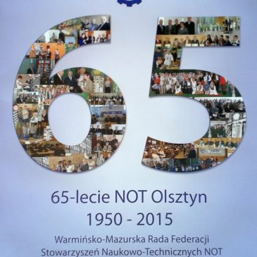 Po obchodach 65 lecia NOT w Olsztynie